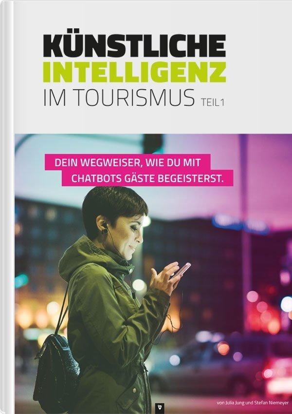 Chatbots und Künstliche Intelligenz - das E-Book im Tourismus