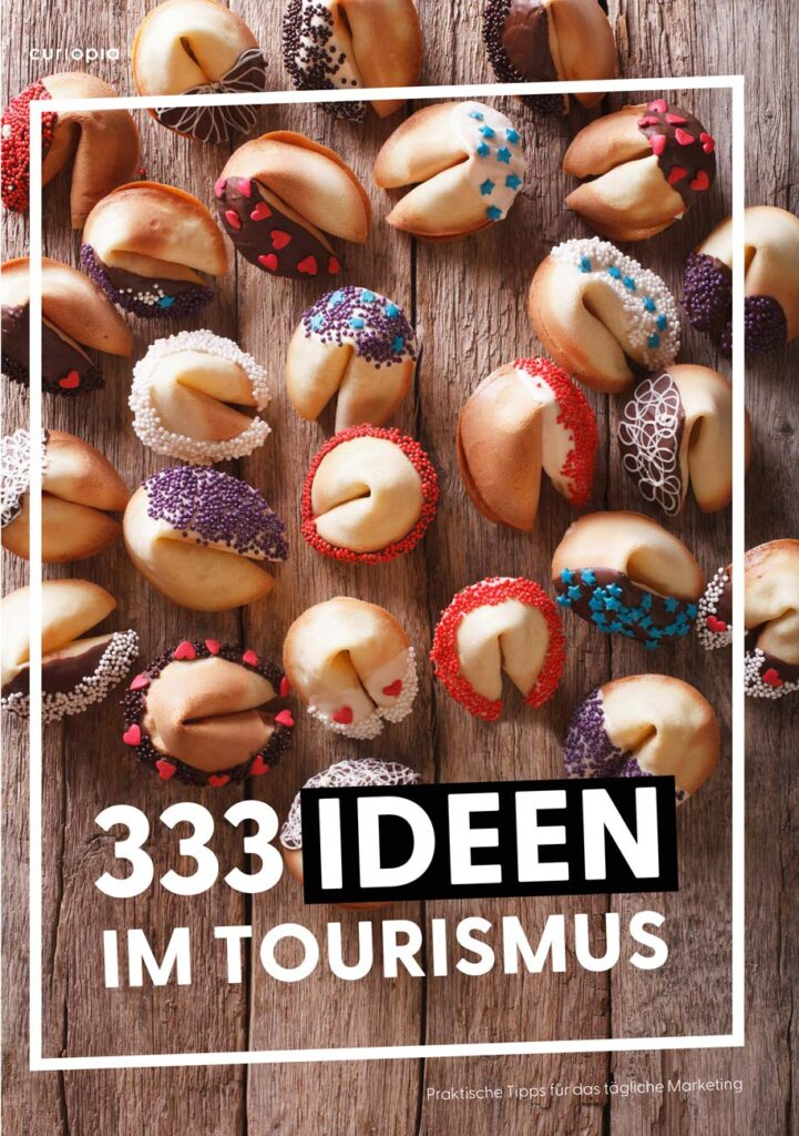 Marketing Ideen, Best-Practices und Tipps im Tourismus